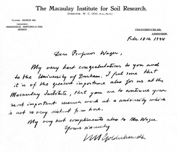 Letter from V.M. Goldschmidt congratulating Wager of his appointment to the Professorship at Durham in 1944 (Goldschmidt 1944).