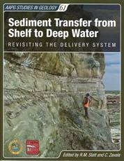 Sediment Transfer from Shelf to Deep Water: Revisiting the Delivery System - ST61