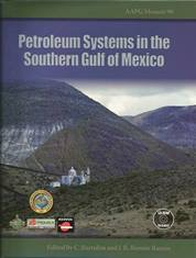 Petroleum Systems in the Southern Gulf of Mexico - Memoir 90