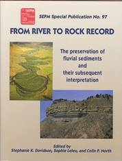 From River to Rock Record: The Preservation of Fluvial Sediments and their Subsequent Interpretation