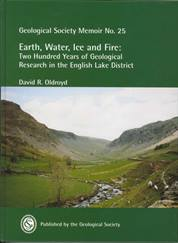 Earth Water Ice and Fire: Two Hundred Years of Geological Research in the English Lake District