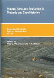 Mineral Resource Evaluation II: Methods and Case Histories
