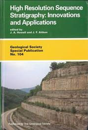 High Resolution Sequence Stratigraphy: Innovations and Applications