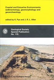 Coastal and Estuarine Environments: sedimentological, geomorphology and geoarchaeology