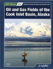 Oil and Gas Fields of the Cook Inlet Basin, Alaska