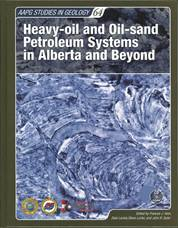 Heavy-oil and Oil-sand Petroleum Systems in Alberta and Beyond