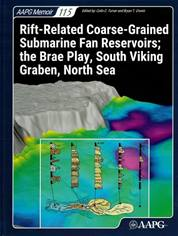 Rift-Related Coarse-Grained Submarine Fan Reservoirs; the Brae Play, South Viking Graben, North Sea
