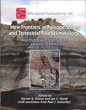 New Frontiers in Paleopedology and Terrestrial Paleoclimatology: Paleosols and soil surface analog systems