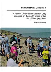 A Pocket Guide to the London Clay exposed on the north shore of the Isle of Sheppey, Kent
