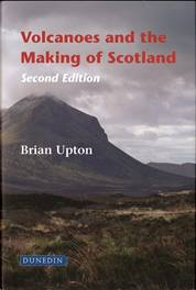 Volcanoes and the Making of Scotland 2nd ed