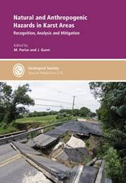 Natural and Anthropogenic Hazards in Karst Areas: Recognition, Analysis, Mitigation