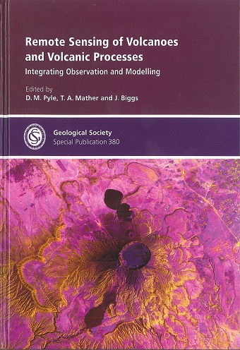 Remote Sensing of Volcanoes and Volcanic Processes: Integrating Observation and Modelling