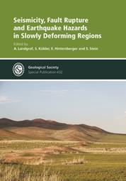 Seismicity, Fault Rupture and Earthquake Hazards in Slowly Deforming Regions