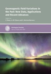 Geomagnetic Field Variations in the Past: New Data, Applications and Recent Advances