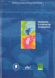 Geophysics in Engineering Investigations: Civil Engineering applications of geophysical investigation techniques (paperback) A joint publication with CIRIA
