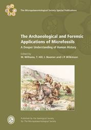 The Archaeological and Forensic Applications of Microfossils: A Deeper Understanding of Human History