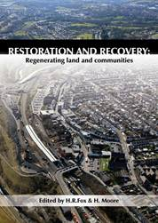 Restoration and Recovery: Regenerating land and communities