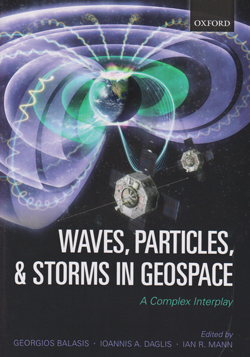 Balasis Waves, Particles, and Storms in Geospace: A Complex Interplay
